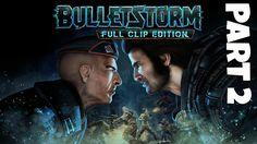 Bulletstorm Full Clip Edition Gameplay Walkthrough Part 2 Damsel In Dist...