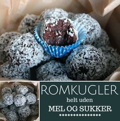 Fantastiske romkugler helt uden mel og sukker, men med den samme velkendte og skønne smag. Healthy Candy, Healthy Desserts, Raw Food Recipes, Vegan Snacks, Easy Snacks, Danish Food, Vegan Cake, Love Food, Sweet Treats