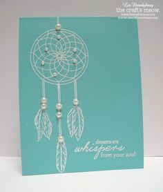 Dreams are Whispers from your Soul by bearpaw - Cards and Paper Crafts at Splitcoaststampers