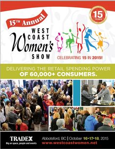 The Ultimate Girl's Weekend! Join Bath Fitter® Vancouver on Oct 16 - 18, 2015 at Abbotsford Tradex for the LARGEST Women's Show in Canada - West Coast Women's Show. http://www.westcoastwomen.net/