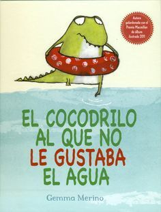 Meet a most unusual crocodile! Everybody knows that crocodiles love water, but this little crocodile is different. He doesn't like water at all. Best Children Books, Childrens Books, Read Box, Children's Picture Books, Telling Stories, Children's Book Illustration, Book Cover Design, Story Time, Preschool Activities