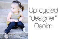 """Upcycles """"designer Denim! So stinkin' cute and a great way to use adult jeans that NEVER get worn!!!"""