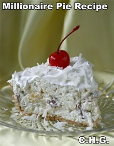 Millionaire Pie- 1. One Graham Cracker Pie Shell. 2. One 8 Ounce Package Softened Cream Cheese. 3. 1/2 Cup Sugar. 4. One 8 Ounce Can Crushed Pineapple Un Drained. 5. One Cup Fresh Frozen Coconut.( Keep back 1 Tablespoon ) 6. One Cup Pecans Finely Chopped. 7. One 8 Ounce Container Cool Whip.