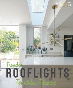 Exceptional design, safety and energy efficiency for beautiful living spaces. Roof Light, Contemporary Kitchen Design, Modern Contemporary, House Interior, Contemporary Kitchen, Kitchen Design, Window Design, Skylight Kitchen, Market Design