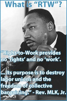 Discover and share Quotes Against Labor Unions. Explore our collection of motivational and famous quotes by authors you know and love. Labor Union, Political Quotes, Martin Luther King, Way Of Life, Social Justice, In This World, Inspirational Quotes, Wisdom, The Unit