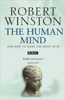 Buy The Human Mind by Professor Lord Robert Winston and Read this Book on Kobo's Free Apps. Discover Kobo's Vast Collection of Ebooks and Audiobooks Today - Over 4 Million Titles! Crying Michael, White Matter, Dark Evil, Night School, Stress Tests, New Scientist, Brain Science, 100 Words, Human Mind