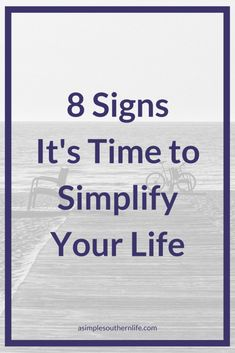 8 Signs along with tips to simplify life   Can you relate to any of these 8 signs? Most of the time this is me during the school year.