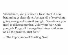 Fresh start.
