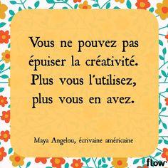 Maya Angelou, écrivaine américaine.