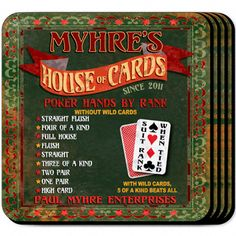 "House of Cards Personalized Beverage #Coaster Set. The poker enthusiast or home bartender will appreciate these sets of four richly detailed, waterproof coasters, which reflect his fave activity. Our personalized coasters are a perfect accessory to any bar or family room. Our House of Cards Personalized Beer Coaster Set's personalized design is printed in full color onto a non-skid cork base. Includes 4 coasters and mahogany caddy for storage. Each coaster measures 3.75"" x 3.75""."