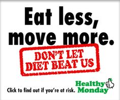 Dont Let Diet Beat Us: Physical inactivity, obesity and high blood pressure are all risk factors that can lead to diabetes. Reduce your risk by eating less, moving more and focusing on a healthy diet of whole, unprocessed foods. Best Weight Loss, Healthy Weight Loss, How To Eat Less, How To Find Out, High Blood Pressure Diet, Physical Inactivity, Behavior Change, Unprocessed Food, Diabetes Management
