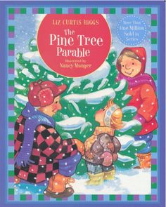 Ideas to go with The Pine Tree Parable