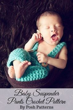 Crochet Pattern - Adorable baby crochet suspender pants! Cute for everyday wear, or as a photo prop! By Posh Patterns.