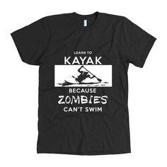 Learn To Kayak Because Zombies Can't Swim - Zombie Halloween Shirt Gif – Ronin Shirts