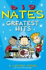 Books - Big Nate - Big Nate's Greatest Hits - Lincoln Peirce - Let's all Enslave The Mollusk!