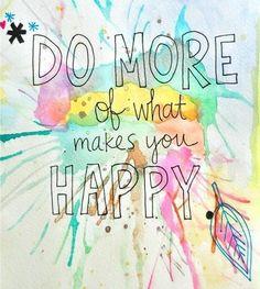 Inspiration - Do what you like!