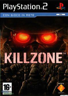 Killzone--> Stil haven't played it (how dumb am I?)