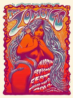 Zombies by Mishka Westell Poster Austin Psych Fest Rock Posters, Band Posters, Psychedelic Rock, Psychedelic Posters, Art Hippie, Pop Art, Art Rupestre, Vintage Music Posters, Vintage Quotes