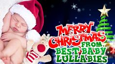 ♥ Christmas  Songs To Put A Baby To Sleep Lyrics-Baby Lullaby Lullabies ...