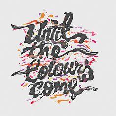 Until The Colours Come