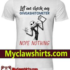 Jack Let me check my giveashitometer nope nothing classic men s shirt Your  Search 5f0458a90