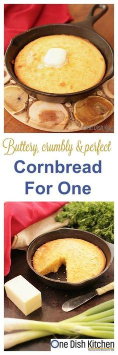 This classic, buttery and sweet Cornbread For One can be made in a small cast iron skillet or mini baking dish. It's the perfect size if you're cooking for one. | onedishkitchen.com