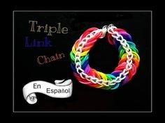Pulsera de Gomitas - Triple Link Chain / Cadena de Triple Enlace  - Vídeo en español. Para mas pulseras y proyectos visitanos: http://www.rainbowloomenespanol.com/