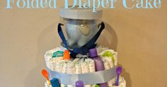 How to make a folded diaper cake, it's much faster than rolling a zillion diapers!