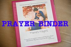 Prayer Binder Idea (Click to Read)