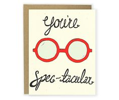 You're Spec-tacular Illustrated Card, Spectacular Card, Love Card, Anniversary Card, Funny Card, Glasses Card