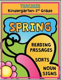 Spring Reading Passages:  Spring Reading Kindergarten Reading Passage 1st Grade Reading Passage Noun Sorts $