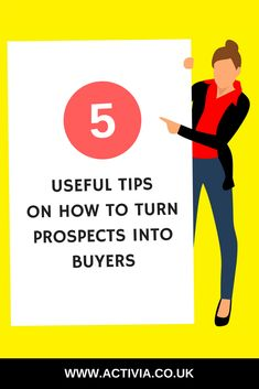 5 Useful Tips on How to Turn Prospects into Buyers Growing Your Business, Starting A Business, Sales And Marketing, Business Marketing, Business Quotes, Business Tips, Closing Sales, Sales Techniques, Sales Tips
