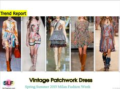 Bohemian Style Vintage Patchwork Dress Trend for Spring Summer 2015. Gucci, Alberta Ferretti, Just Cavalli, Emilio Pucci, and Etro  #MFW #Spring2015 #SS15