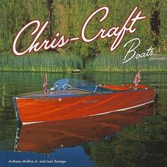 best vintage boats...my father actually built some Chris-craft boats