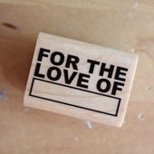 For the love of ______ from Elise Joy