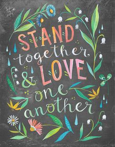 Stand Together Print Unity Quote Watercolor Quote Inspirational Lettering… Unity Quotes, Me Quotes, Chalk Quotes, Partner Yoga, Affirmations, Together Quotes, Watercolor Quote, Sidewalk Chalk Art, Chalkboard Art