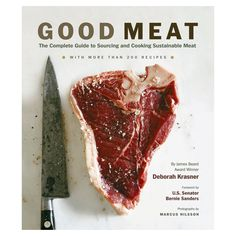 Good Meat: The Complete Guide To Sourcing And Cooking Sustainable Meat made by Summer Cookbooks