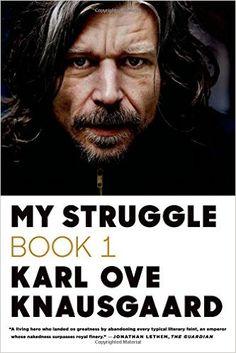 My Struggle: Book 1: Karl Ove Knausgaard, Don Bartlett ...