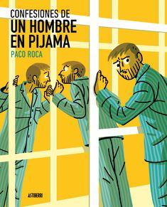 Paco Roca culmina con este tercer volumen la trilogía que protagoniza su álter ego
