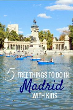 El Retiro Park or Parque del Retiro - 5 Fun and Free Things to do in Madrid with Kids - Spain with kids Summer Travel, Holiday Travel, Travel With Kids, Family Travel, Free Things To Do, How To Memorize Things, Madrid Travel, Spain And Portugal, France