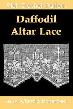 http://claudiabotterweg.com/daffodil-altar-lace-filet-crochet-pattern Daffodil Altar Lace Filet Crochet Pattern