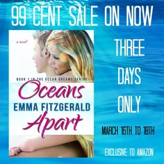 SALE $0.99 - LIMITED TIME! March 16th to 18th 2015 Oceans Apart (Ocean Dreams Book 1) by Emma Fitzgerald  US Amazon Link: http://amzn.to/1AKahiH