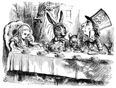 """""""Yes, that's it,"""" said the Hatter with a sigh: """"it's always tea time"""" (58)"""