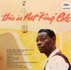 1957 Nat King Cole, This is Nat King Cole