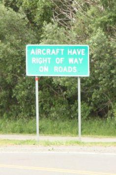 Aircraft have right of way sign at Lake Hood Seaplane base in Anchorage Alaska