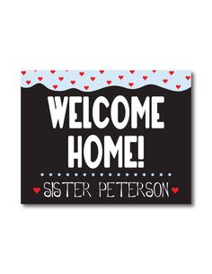 Printable Personalized Welcome Home Banner!