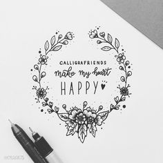 Calligrafriends make my heart HAPPY