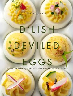8 Crazy Ways To Make Deviled Eggs