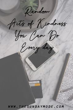 Random Acts Of Kindness You Can Do Every Day   www.thesundaymode.com