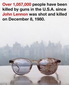 Iconic image: Yoko Ono has tweeted this image of John Lennons bloodstained glasses together with a message about how many people have been killed by guns in the U.S. since his death